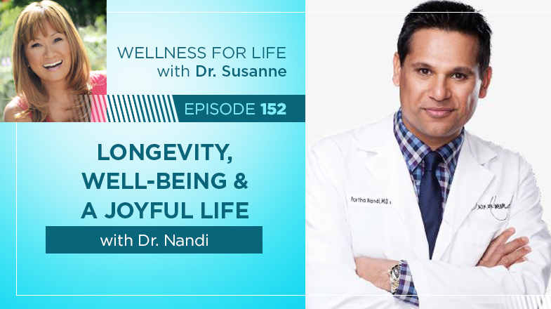 Longevity, Well-Being & A Joyful Life with Dr. Nandi
