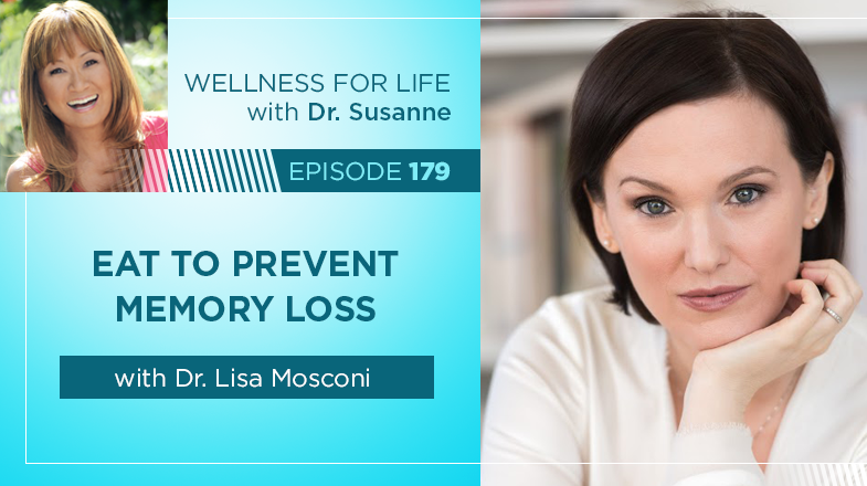Eat to Prevent Memory Loss with Dr. Mosconi