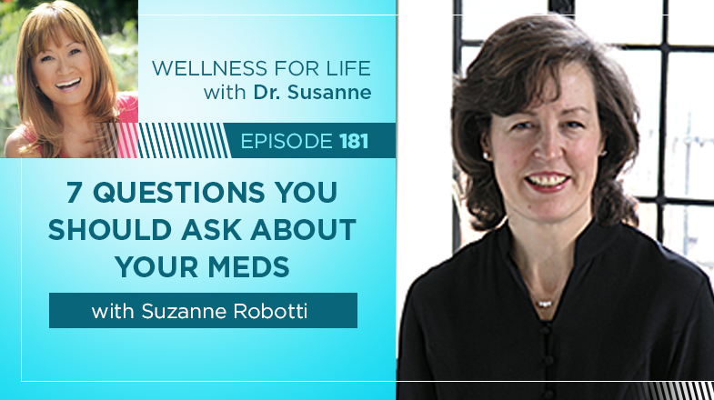 7 Questions to ask about your meds with Su Robotti