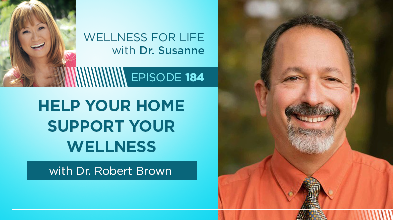 Help Your Home Support Your Wellness with Dr. Brown