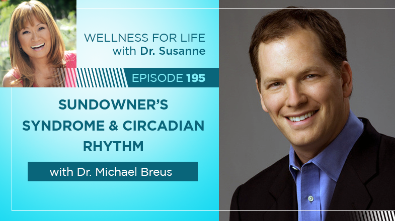 Sundowners Syndrome with Dr. Michael Breus