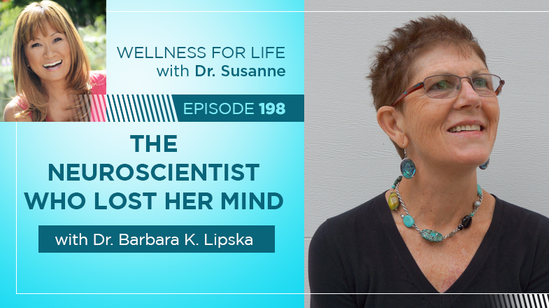 The Neuroscientist who lost her mind with Dr. Lipska