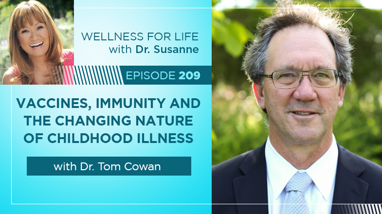 Vaccines, Autoimmunity and Childhood illness with Dr. Cowan