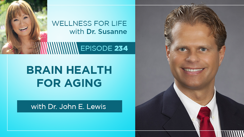 Brain Health for Aging with Dr. Lewis