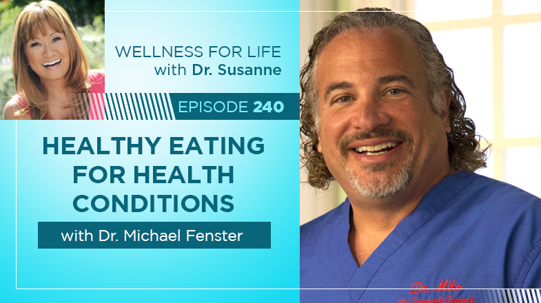Healthy Eating with Dr. Fenster