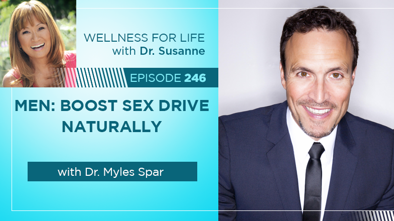 Men: Boost Sex Drive Naturally with Dr. Spar