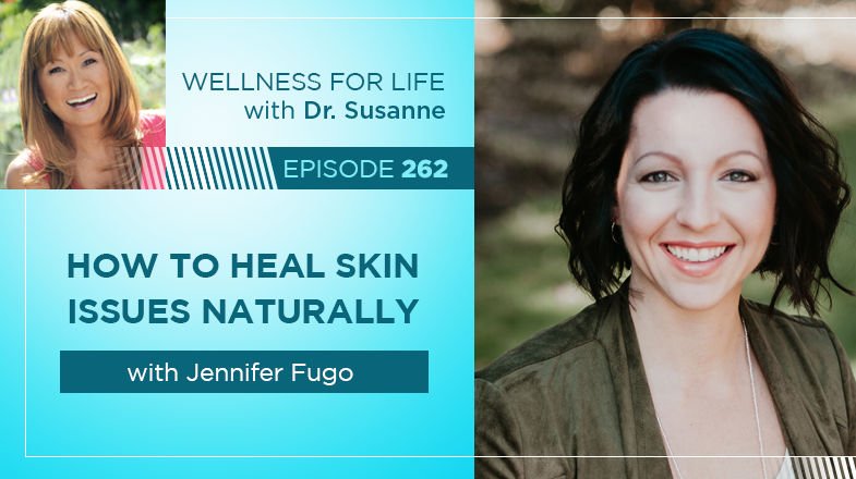 How to Heal Skin Naturally with Jennifer Fugo