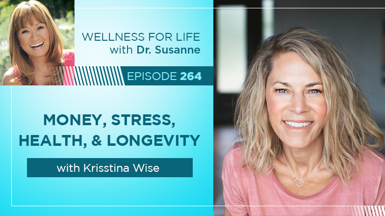 Money, Stress, Health and Longevity with Krisstina Wise