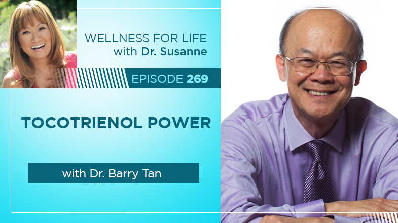 Tocotrienol Power with Dr. Tan