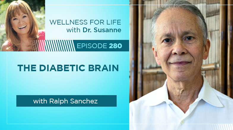 The Diabetic Brain with Ralph Sanchez