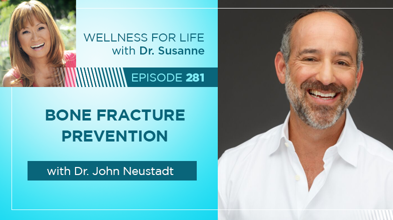 Bone Fracture Prevention with Dr. John Neustadt