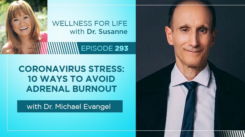 Coronavirus Stress: 10 Ways to Avoid Adrenal Burnout