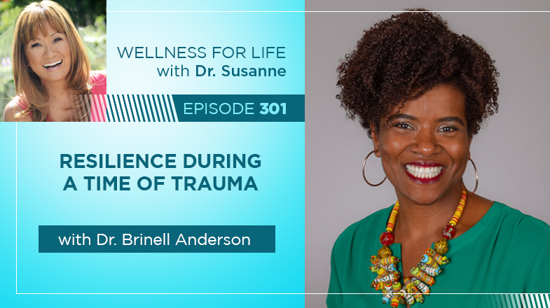 Resilience During a Time of Trauma with Dr. Brinell Anderson