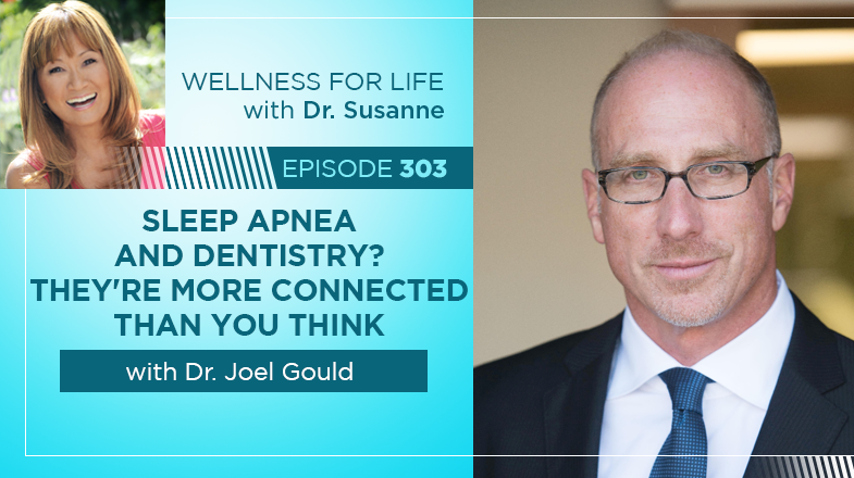 Sleep Apnea and Dentistry with Dr. Joel Gould