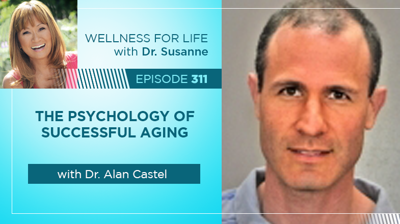 The Psychology of Successful Aging with Dr. Alan Castel