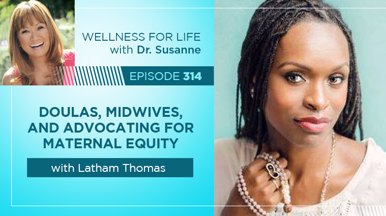Doulas, Midwives and Advocating for Maternal Equity with Latham Thomas